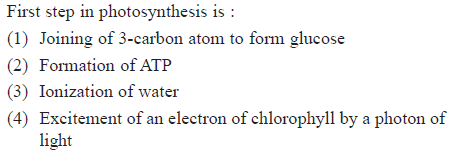First step in photosynthesis is: (1) Joining of 3-carbon atom to form glucose (2) Formation of ATP (3) Ionization of water 4) Excitement of an electron of chlorophyll by a photon of lighi